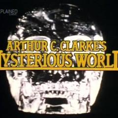 Arthur C Clarke's Mysterious World