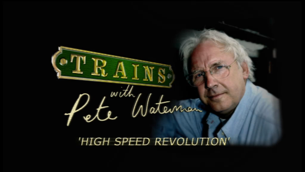 Trains with Pete Waterman (eng – doc)