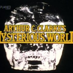 Arthur C Clarke's Mysterious World